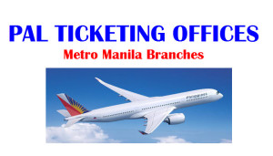 PAL Ticketing Offices in Metro Manila