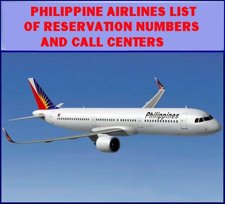 Philippine Airlines List of Reservation Numbers and Call Centers