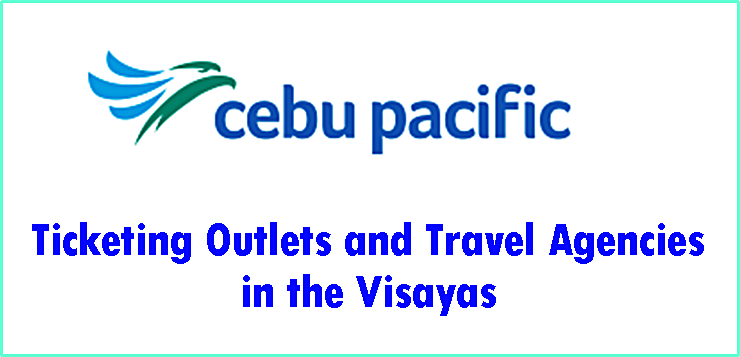 Cebu Pacific Ticketing Offices in the Visayas