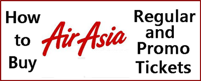 How to Get Air Asia Promo Fare Tickets