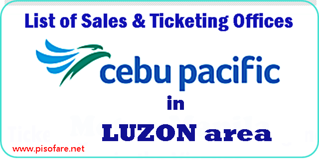 Cebu_Pacific_Luzon_Sales_and_Ticketing_Offices.