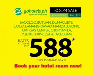 Go Hotel Room Sale at P588+ Per Room Per Night Stay