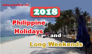 2018 Philippines List of Holidays and Long Weekends