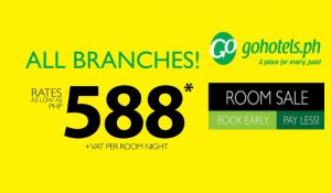 P588+ Hotel Room Sale Per Night Stay at Go Hotel All Branches