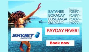 Skyjet BATANES, Boracay, Coron, Siargao Sale Tickets July-October 2017