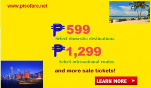 Avail as low as P599 Promo Fare: January, February, March 2018 Travel