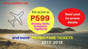 October 2017-March 2018 Promo Tickets as low as P599 Up for Booking