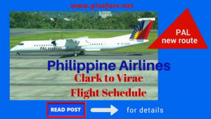 Philippine Airlines New Route: Clark to Virac & Vice Versa