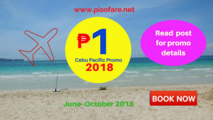 On Sale: 1 PISO FARE Promo Tickets June- October 2018