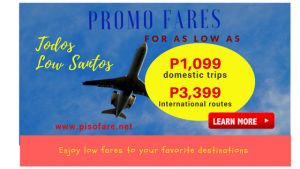 December 2017- March 2018 Promos as low as P1,099 Up for Booking