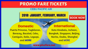 January, February, March 2018 Promo Tickets Up for Booking