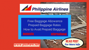 Philippine Airlines Free Baggage Allowance and Prepaid Baggage Rates