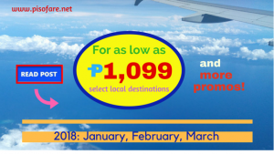 2018 Promo Fares as low as P1,099: January, February, March