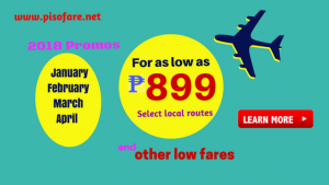 January-April 2018 Sale Tickets as Low as P899 Select Routes