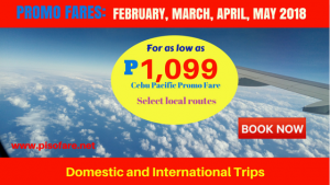 February, March, April, May 2018 Promo Tickets as Low as P1,099