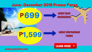 Promo Fares As low as P699: June-December 2018