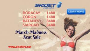 Batanes, Siargao, Boracay, Coron Skyjet March Madness Seat Sale