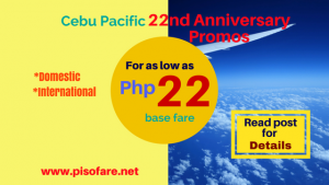 As Low as P22 Base Fare Cebu Pacific Anniversary Promo
