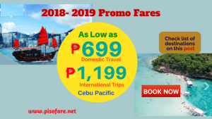 Avail P699, More Promo Fares for 2018 -2019 Trips