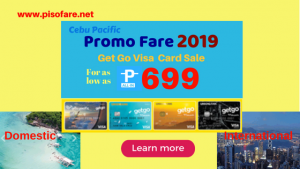 Cebu Pacific 2019 Promo Get Go Sale as Low as P699