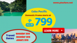 Promo Fares Start at P799 November, December 2018; January 2019