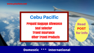 2018 Cebu Pacific Prepaid Baggage Fees, Travel Products Domestic & International