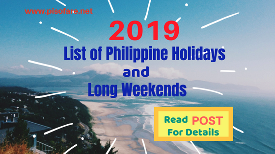 2019 list of philippines holidays and long weekends