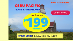 Cebu Pacific as Low as P199 Base Fare Promo 2018- 2019