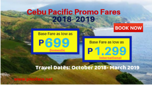 Cebu Pacific Promo Fares as low as P699 for 2018- 2019 Trips