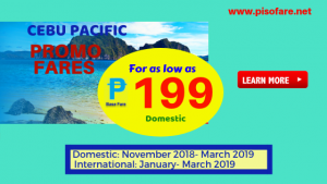 Cebu Pacific Sale Tickets as Low as P199 Base Fare 2018- 2019