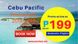 Cebu Pacific as Low as P199 Base Fare Promo Domestic Trips