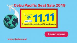 Cebu Pacific Promo Fares as low as P11.11 base fare 2019