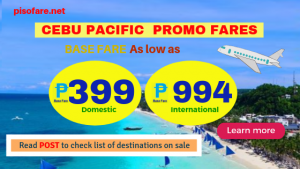 On Sale: Cebu Pacific Promo Fares P399 Base Fare and More
