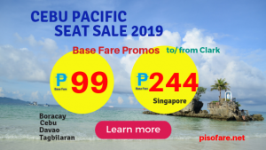 Cebu Pacific as Low as P99 Base Fare Promo January- March 2019