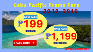 Sale Tickets Start at P199 December 2018- March 2019 Base Fare Promo