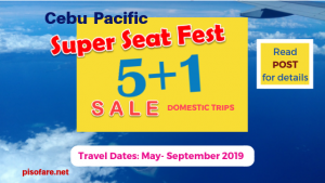 cebu-pacific-super-seat-fest-sale-promo-5-plus1